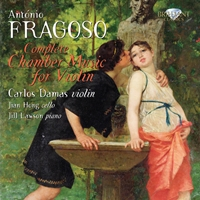 Fragoso: Complete Chamber Music for Violin