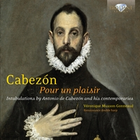 Cabezon: Pour un Plaisir, Intabulations for Renaissance double harp