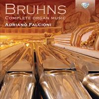 Bruhns: Complete Organ Music