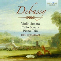 Debussy: Violin Sonata, Cello Sonata, Piano Trio