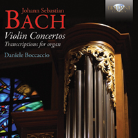 J.S. Bach: Violin Concertos, Transcriptions for Organ