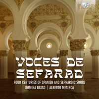 Voces de Sefarad: Four Centuries of Spanish and Sephardic Songs