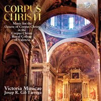 Corpus Christi: Music for the Octave of Corpus Christi in the Corpus Christi Royal College of Valencia
