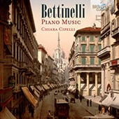 Bettinelli: Piano Music