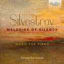 Silvestrov: Melodies of Silence