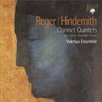 Reger & Hindemith: Clarinet quintets and Other Chamber Music