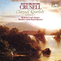 Crusell: Clarinet Quartets (Complete)