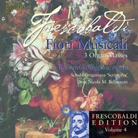 Frescobaldi: Edition Vol. 4, Fiori Musicali - 3 Organ Masses