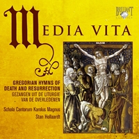 Media Vita: Gregorian Hymns of Death and Resurrection
