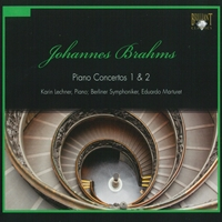 Brahms: Piano Concertos 1 and 2
