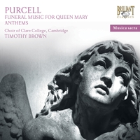 Purcell: Sacred Music - Funeral Sentences for Queen Mary