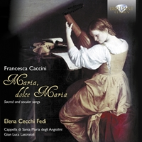 Caccini: Sacred and Secular Songs
