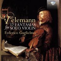 Telemann: 12 Fantasias for Violin Solo - Brilliant Classics
