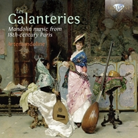 Les Galanteries: Mandolin Music from 18th-Century Paris