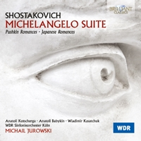 Shostakovich: Michelangelo Suite - Romances