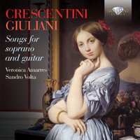 Crescentini & Giuliani: Songs for Soprano and Guitar