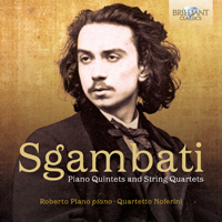 Sgambati: Piano Quintets and String Quartets