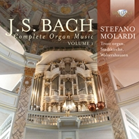 J.S. Bach: Complete Organ Music, Vol. 1