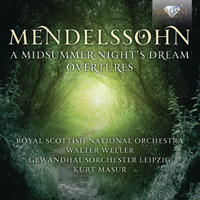 Mendelssohn: Midsummer Night's Dream - Overtures