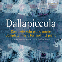 Dallapiccola: Complete Music for Piano and violin