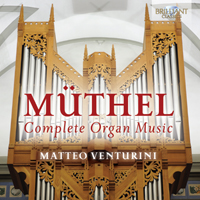 Muthel: Complete Organ Music