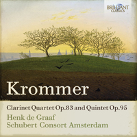 Krommer: Clarinet Quartet Op.83 and Quintet Op.95