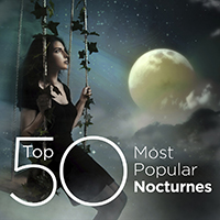 Top 50 Most Popular Nocturnes