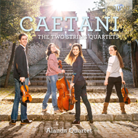 Caetani: The Two String Quartets