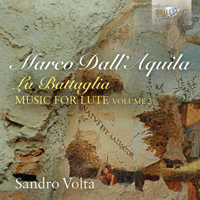 Dall'Aquila: La Battaglia Music for Lute, vol. 2
