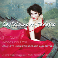 Castelnuovo-Tedesco: The Divan of Moses Ibn Ezra, Complete Music for Voice and Guitar