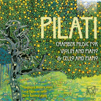 Pilati: Chamber Music for Violin, Cello and Piano