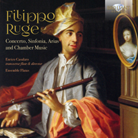Ruge: Concerto, Sinfonia, Arias and Chamber Music