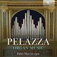 Pelazza: Organ Music