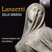Lanzetti: Cello Sonatas