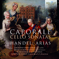 Caporale: Cello Sonatas, Handel: Arias
