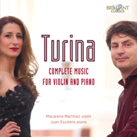 Turina: Complete Music for Violin and Piano