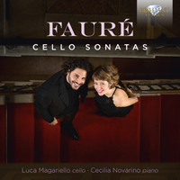 Fauré: Cello Sonatas