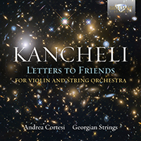 Kancheli: Letters to Friends