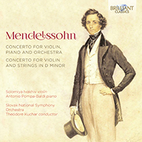 Mendelssohn: Concerto for Violin and String Orchestra in D Minor, Concerto for Violin, Piano and Orchestra