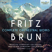 Fritz Brun: Complete Orchestral Works