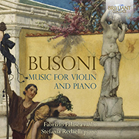 Busoni: Music for Violin and Piano