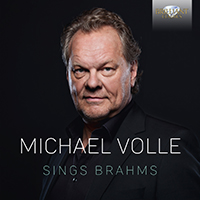Michael Volle Sings Brahms