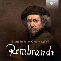 Music from the Golden Age of Rembrandt (1)