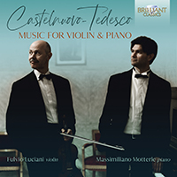Castelnuovo-Tedesco: Music for Violin and Piano (1)