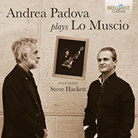 Andrea Padova Plays Lo Muscio Featuring Steve Hackett