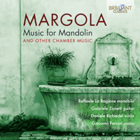 Margola: Music for Mandolin and other Chamber Music