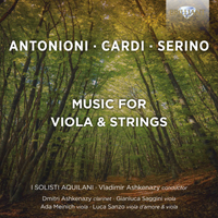 Antonioni, Cardi, Serino: Music for Viola & Strings