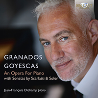Granados: Goyescas, an Opera for Piano