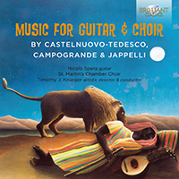 Music for Guitar and Choir by Castelnuovo-Tedesco, Campogrande & Jappelli