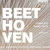 Quintessence Beethoven: Complete Piano Trios
